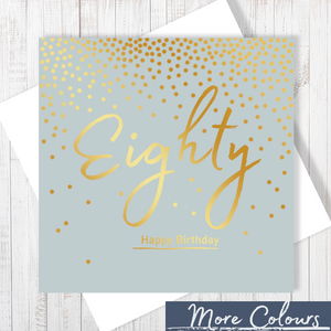 80th Happy Birthday gold foiling greetings card
