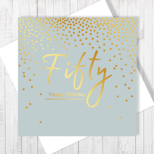 50th Happy Birthday gold foiling greetings card