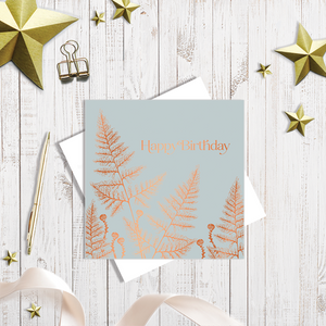 Happy Birthday Ferns greetings card grey with copper foiling