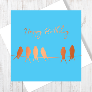 Happy Birthday Birds on the wire with Copper Foil Greetings Card by Abigail Bryan
