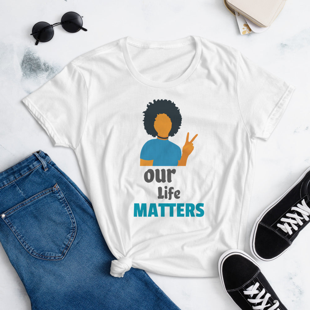 Our lives Matter t-shirt - Ugly Station
