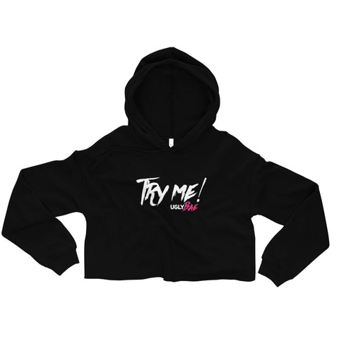 Try me Crop Hoodie - Ugly Station