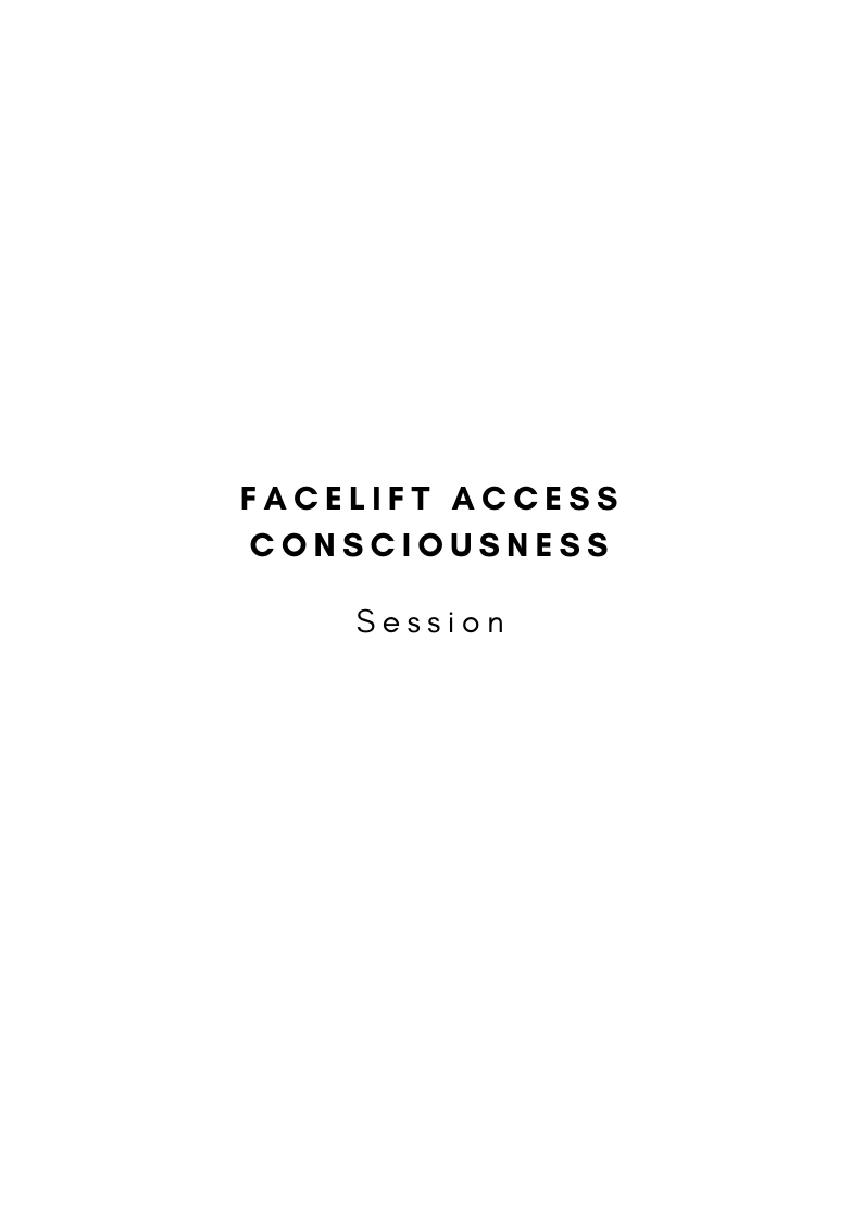 Facelift Access Consciousness