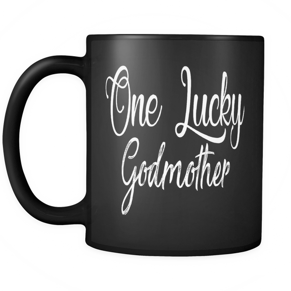 One Lucky Godmother 11oz Black Mug