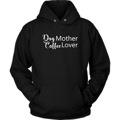 Dog Mother Coffee Lover Hoodie