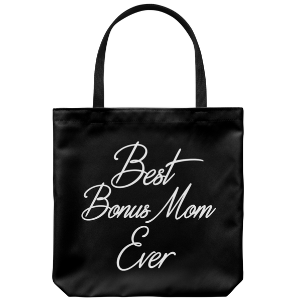 Best Bonus Mom Ever Tote Bag