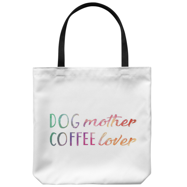 DOG mother COFFEE lover Tote Bag
