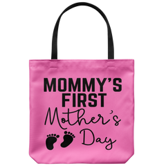 Mommy's First Mother's Day Tote Bag