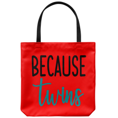 Because Twins Tote Bag