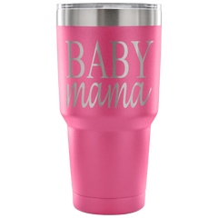 Baby Mama Laser Etched Tumbler