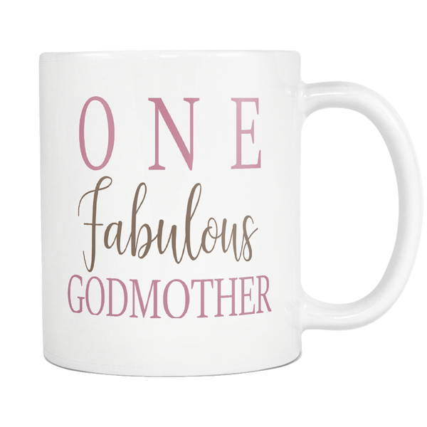 One Fabulous Godmother 11oz White Mug