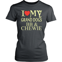 I Love My Grand dogs BB & Chewie Tees