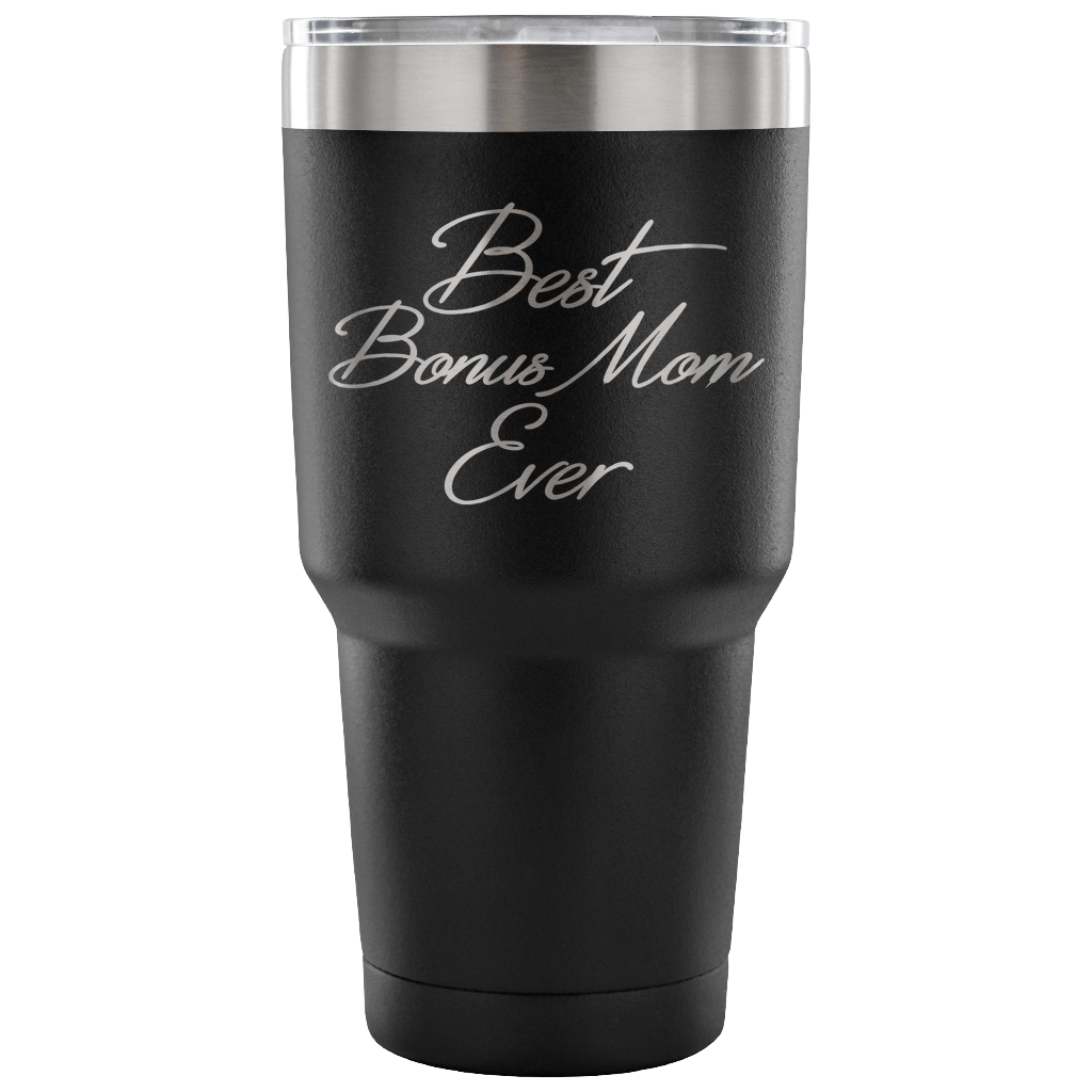 Best Bonus Mom Ever Laser Etched Tumbler