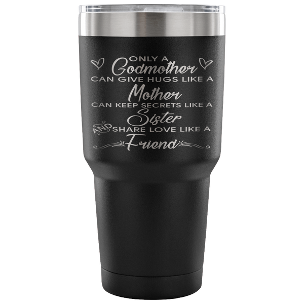 Only A Godmother Laser Etched Tumbler
