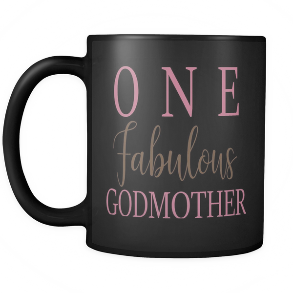One Fabulous Godmother 11oz Black Mug