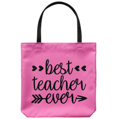 Best Teacher Ever Tote Bag