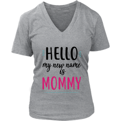 Hello My New Name is Mommy