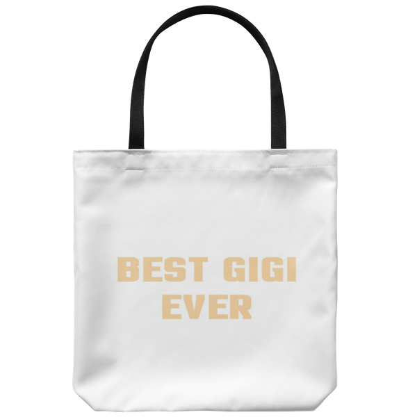 Best Gigi Ever Tote Bag