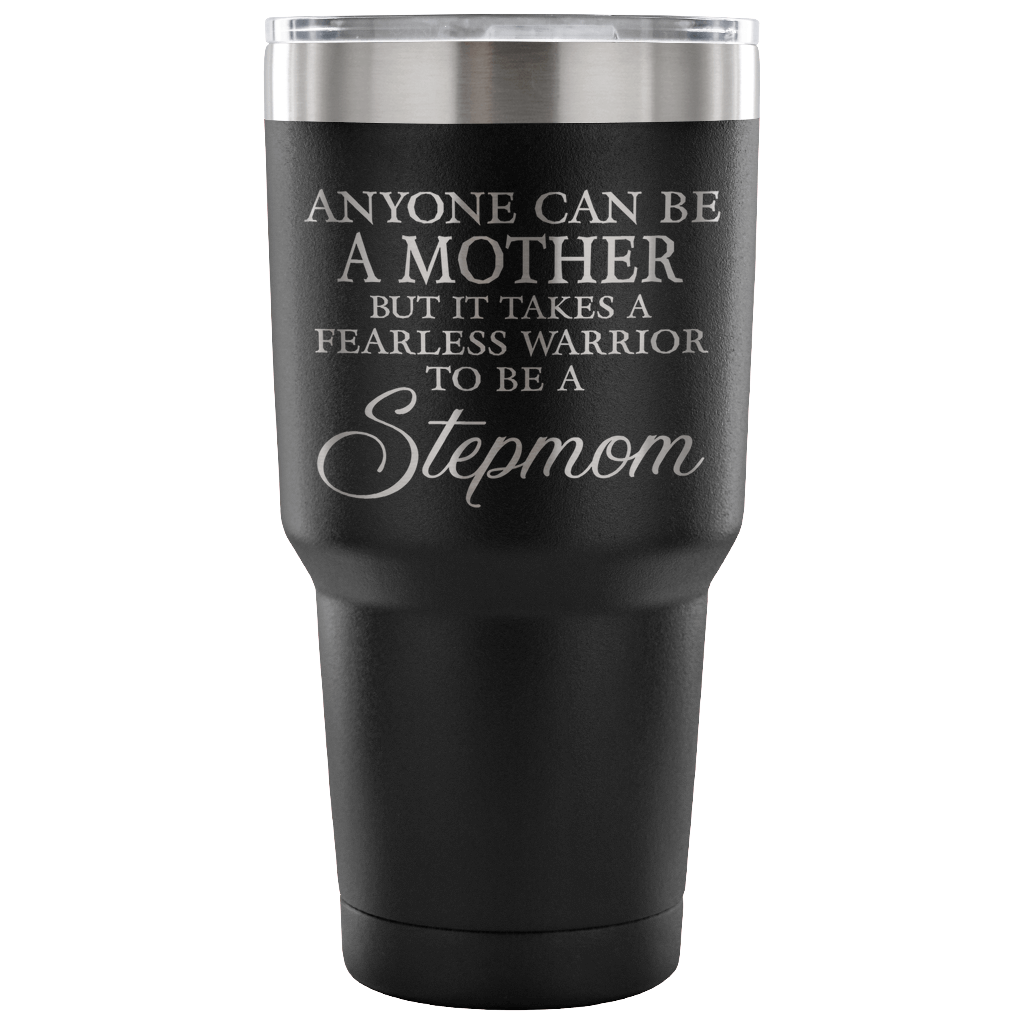 Fearless Warrior to be a Stepmom Laser Etched Tumbler