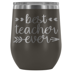 Best Teacher Ever Stemless Wine Tumbler
