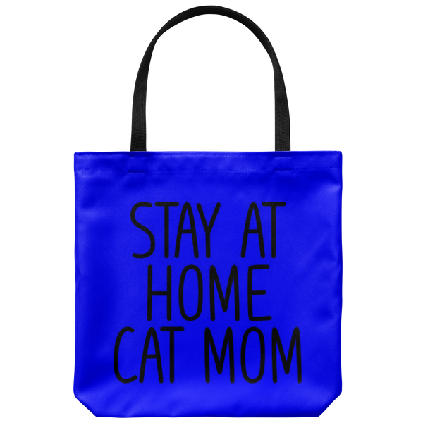Stay At Home Cat Mom Tote Bag