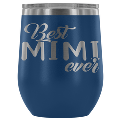 Best Mimi Ever Stemless Wine Tumbler