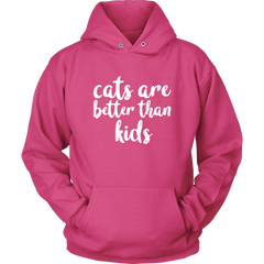 Cats Are Better Than Kids Hoodie