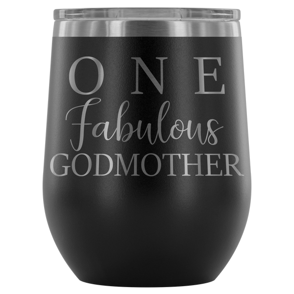 One Fabulous Godmother Stemless Wine Tumbler