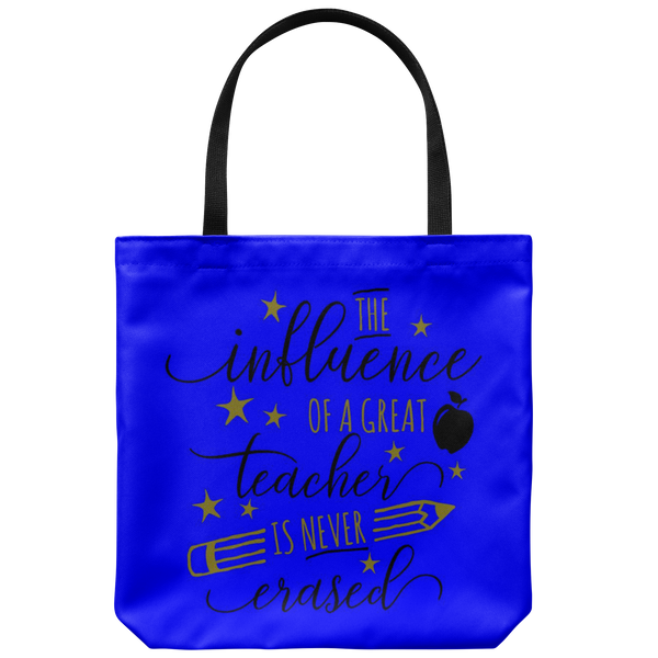 The Influence Of A Great Teacher Tote Bag