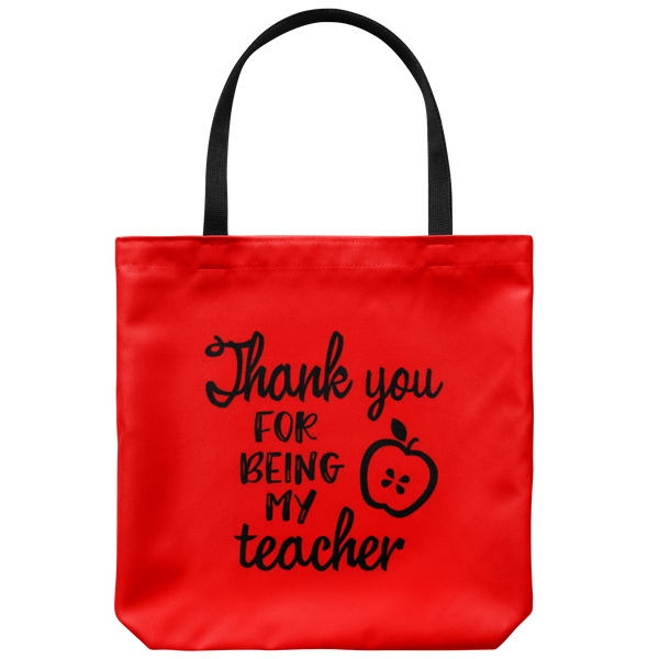 Thank You For Being My Teacher Tote Bag