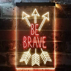 Arrows Be Brave LED Neon Light Sign