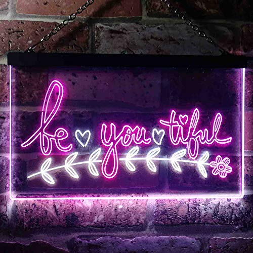 Beautiful BE YOU Tiful LED Neon Light Sign