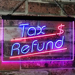 Income Tax Refund LED Neon Light Sign
