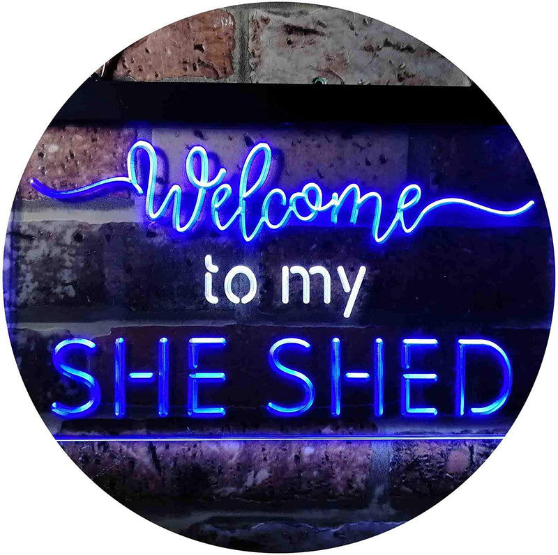 Welcome to My She Shed Woman Cave LED Neon Light Sign - Way Up Gifts
