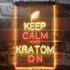 Keep Calm Kratom On LED Neon Light Sign
