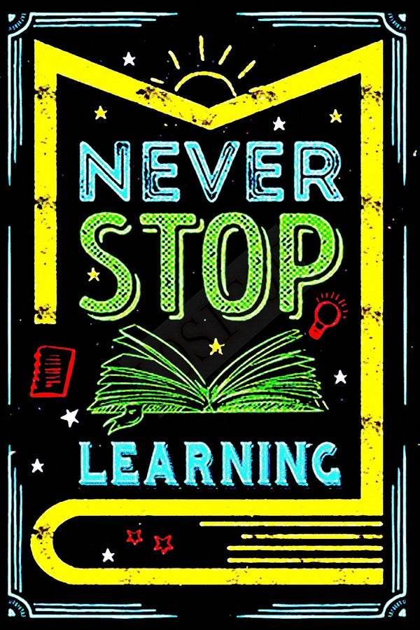 Vintage Never Stop Learning Metal Sign - Way Up Gifts