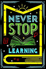 Vintage Never Stop Learning Metal Sign