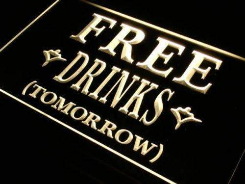 Free Drinks Tomorrow LED Neon Light Sign - Way Up Gifts