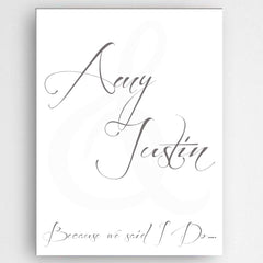 Personalized Because We Said I Do Canvas Sign