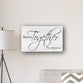 "Personalized Better Together Modern Farmhouse 14"" x 24"" Canvas Sign"