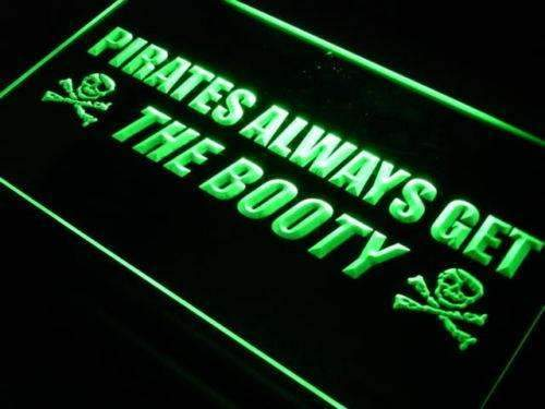 Pirates Always Get the Booty LED Neon Light Sign - Way Up Gifts