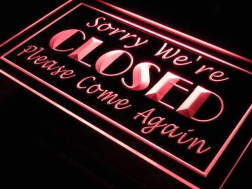 Sorry We're Closed LED Neon Light Sign - Way Up Gifts