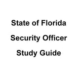 Florida Security Officer Study Guide
