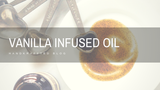 How to Make Vanilla Infused Oil