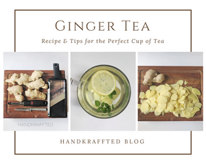 How to Make Ginger Tea from Fresh Ginger Root