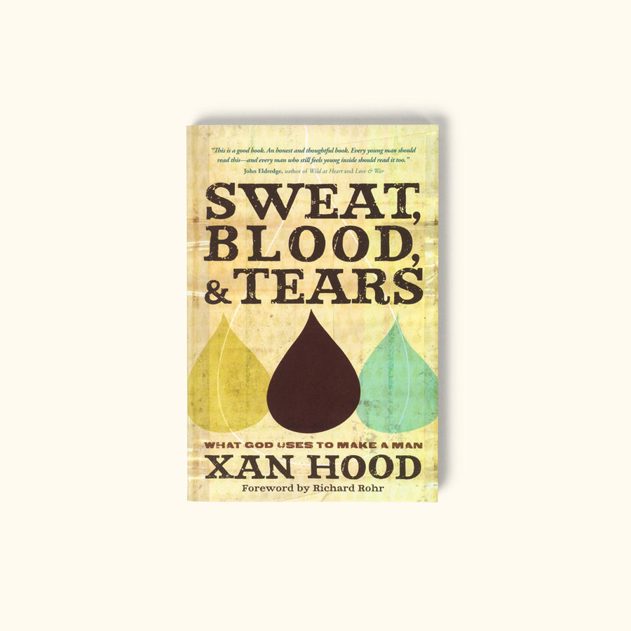Sweat, Blood, and Tears by Xan Hood