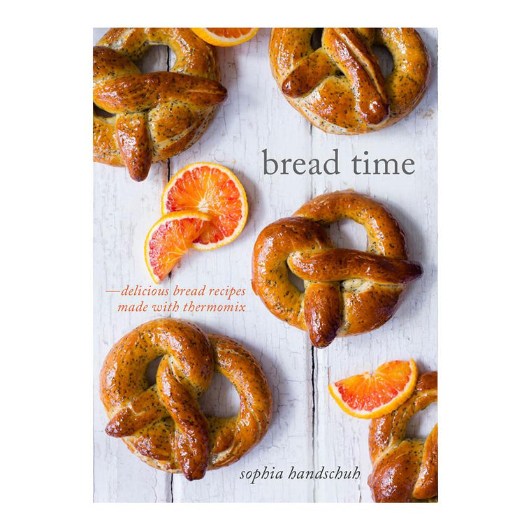 Bread Time Book - Recipes for Thermomix