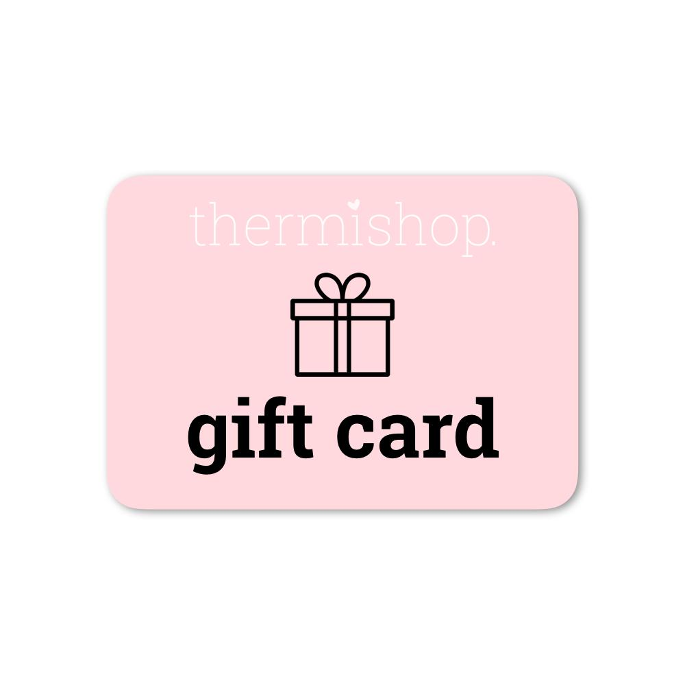Thermishop gift card - Thermishop