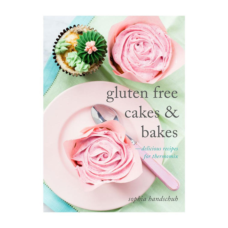 Gluten Free Cakes & Bakes Book - Recipes for Thermomix