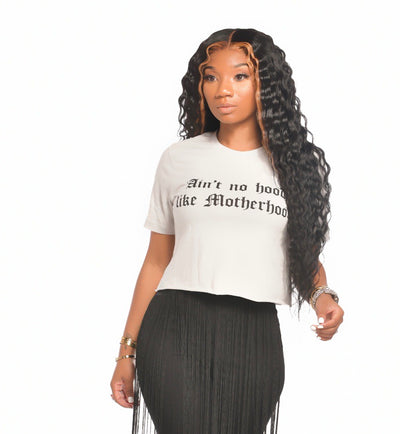 AIN'T NO HOOD LIKE MOTHERHOOD CROP